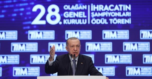 """""""Dünyanın En Büyük 10 Ekonomisinden Biri Olmak İçin Yoluna Devam Eden Türkiye'nin En Önemli Kozu İhracat Gücüdür"""""""