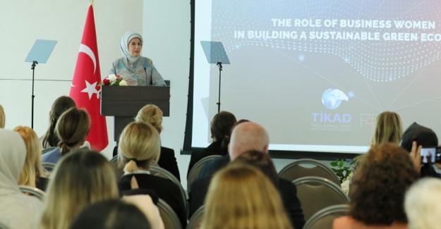 """Emine Erdoğan, """"Çevreye Duyarlı Sürdürülebilir Ekonomi ve İş Kadınlarının Rolü"""" Başlıklı Konferansa Katıldı"""