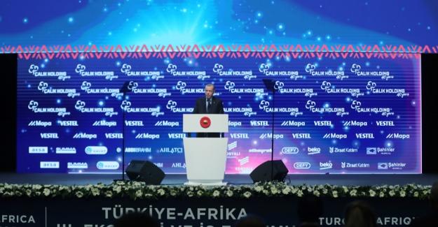 """""""Afrika'da Kapısı Çalınmadık Dost, Yarası Sarılmadık Gönül, İş Birliği Yapılmadık Ülke Bırakmıyoruz"""""""