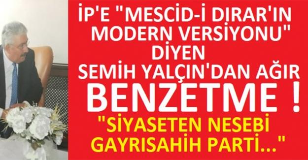 MHP'den İP'e Ağır Benzetme: Siyaseten Nesebi Gayrısahih..!