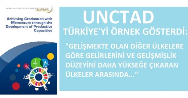 UNCTAD Türkiye'yi Gelişmekte Olan Ülkelere Örnek Gösterdi