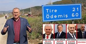 Üç Ulaştırma Bakanı Bir Tire-Belevi Yolunu Bitiremedi