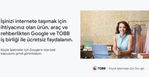 TOBB Ve Google'dan, Küçük İşletmelerin Dijitalleşmesi İçin İşbirliği