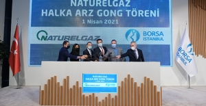 Borsa İstanbul'da Gong Naturelgaz İçin Çaldı