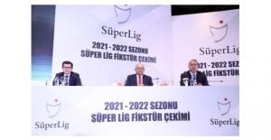 2021-2022 Sezonu Süper Lig Fikstürü Çekildi