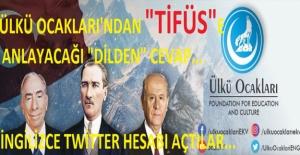"""Ülkü Ocakları'ndan """"Tifüs""""e Anlayacağı Dilden Cevap: İngilizce Twitter Hesabı Açtılar"""
