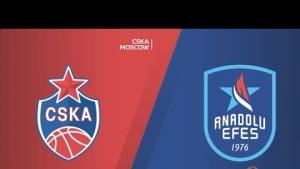 EuroLeague Final Four Yarı Final: CSKA Moskova - Anadolu Efes